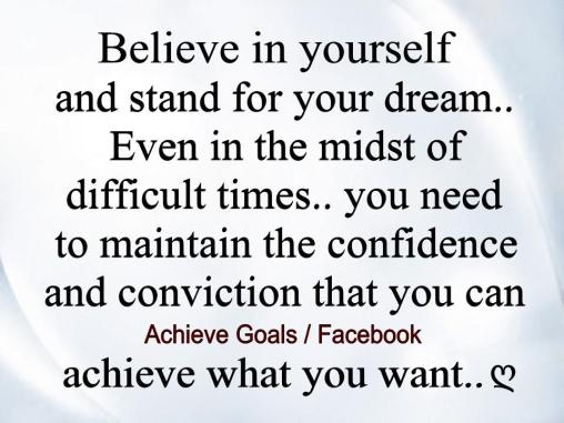 believe-in-yourself-and-stand-for-your-dream